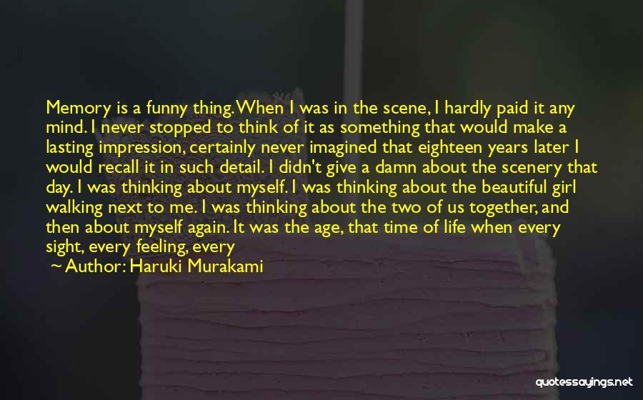 My Give A Damn Quotes By Haruki Murakami