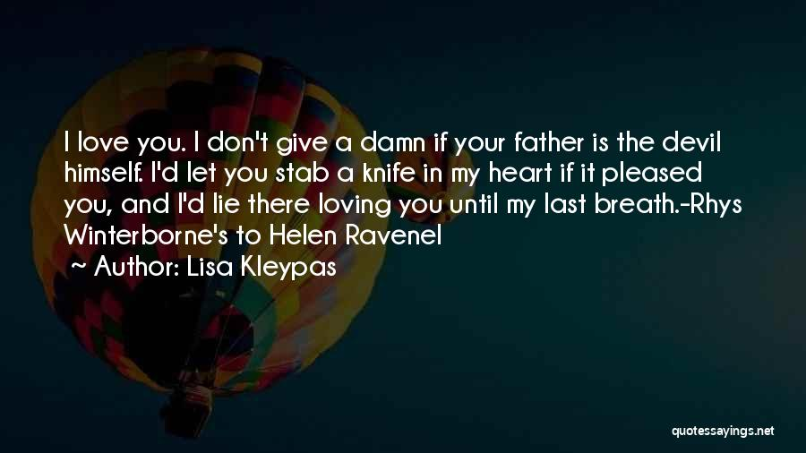 My Give A Damn Quotes By Lisa Kleypas