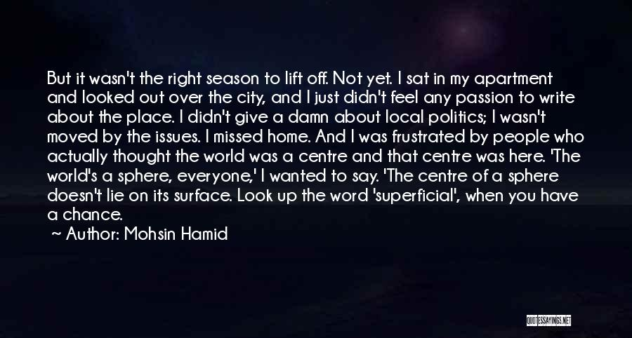 My Give A Damn Quotes By Mohsin Hamid