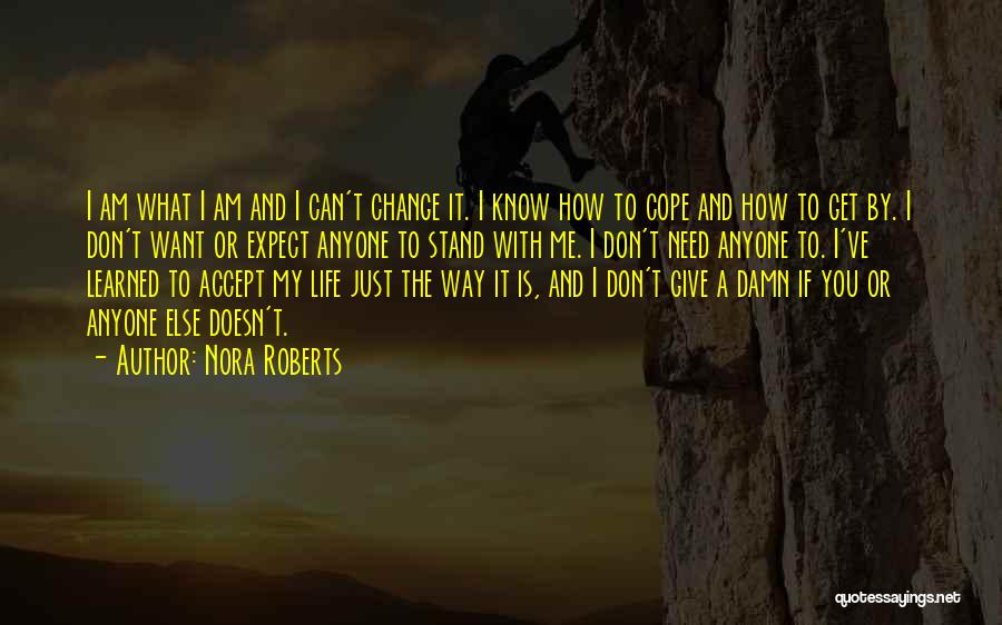 My Give A Damn Quotes By Nora Roberts