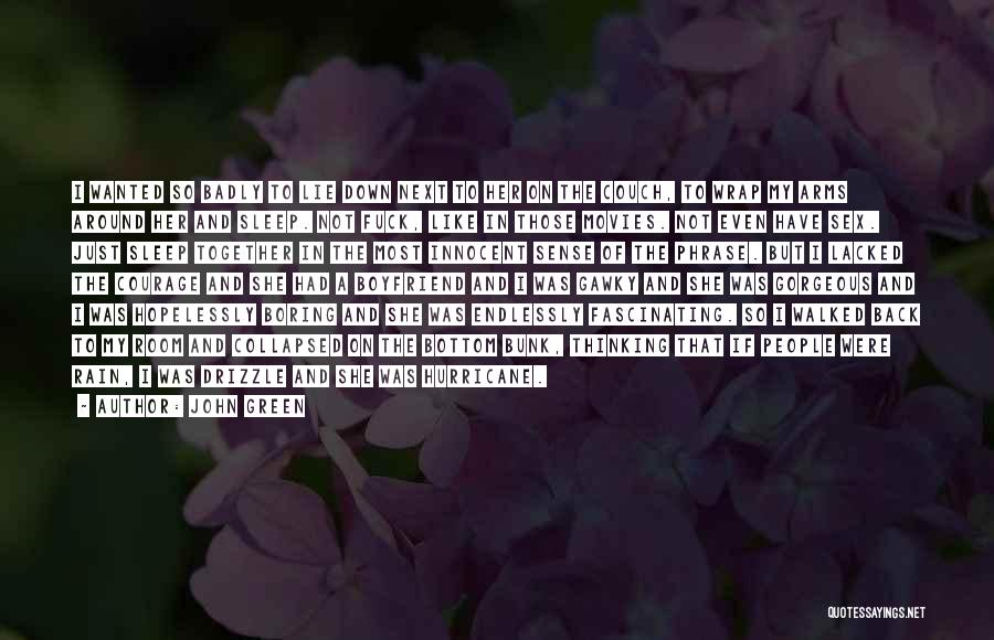 My Gorgeous Boyfriend Quotes By John Green