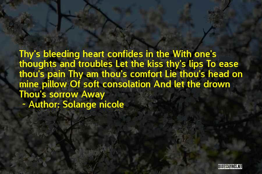 My Heart Is Bleeding Quotes By Solange Nicole