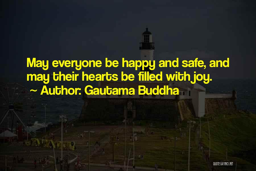 My Heart Is Filled With Joy Quotes By Gautama Buddha