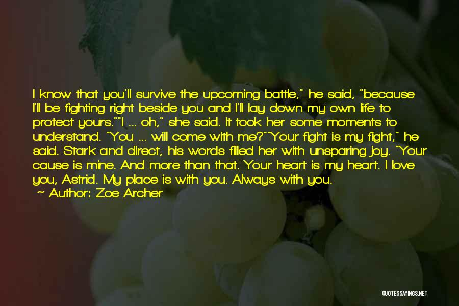 My Heart Is Filled With Joy Quotes By Zoe Archer