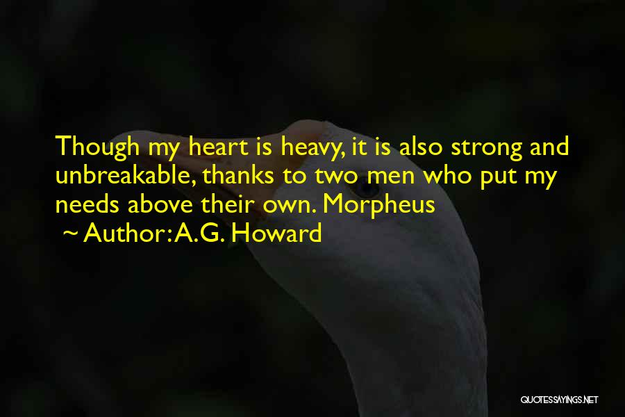 My Heart Is Heavy Quotes By A.G. Howard