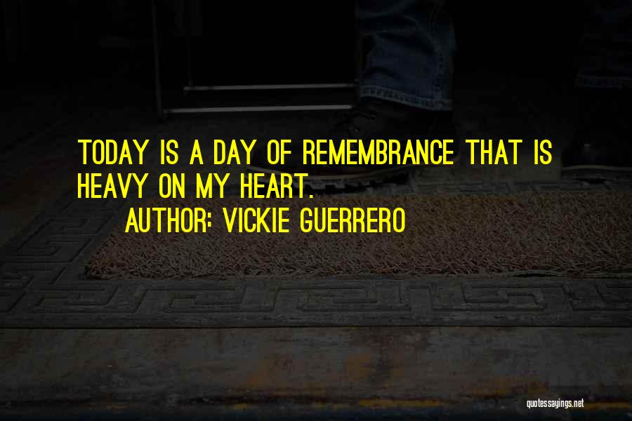 My Heart Is Heavy Quotes By Vickie Guerrero