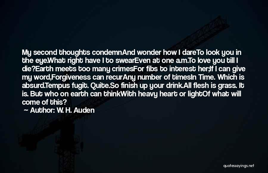 My Heart Is Heavy Quotes By W. H. Auden