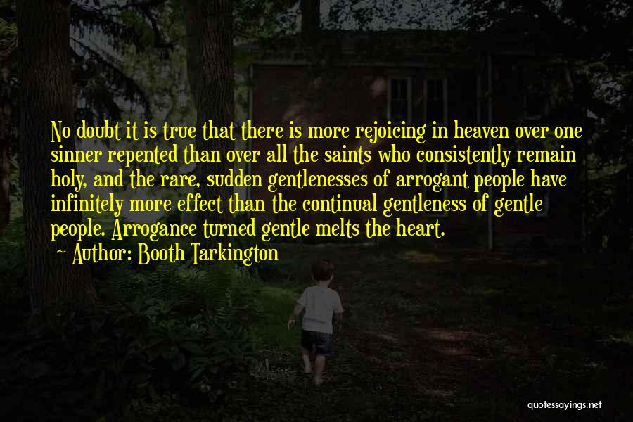 My Heart Melts Quotes By Booth Tarkington