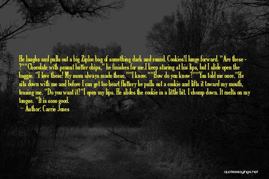 My Heart Melts Quotes By Carrie Jones