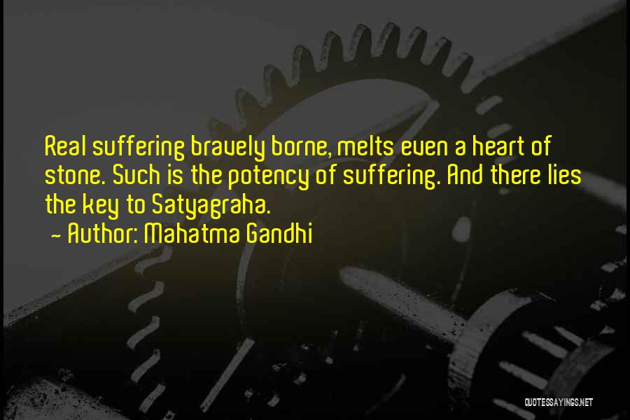 My Heart Melts Quotes By Mahatma Gandhi