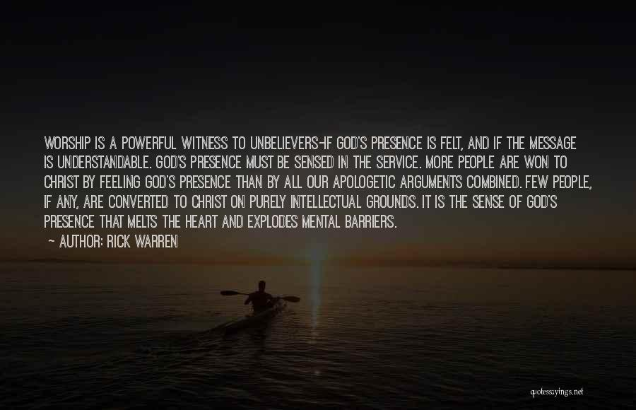 My Heart Melts Quotes By Rick Warren