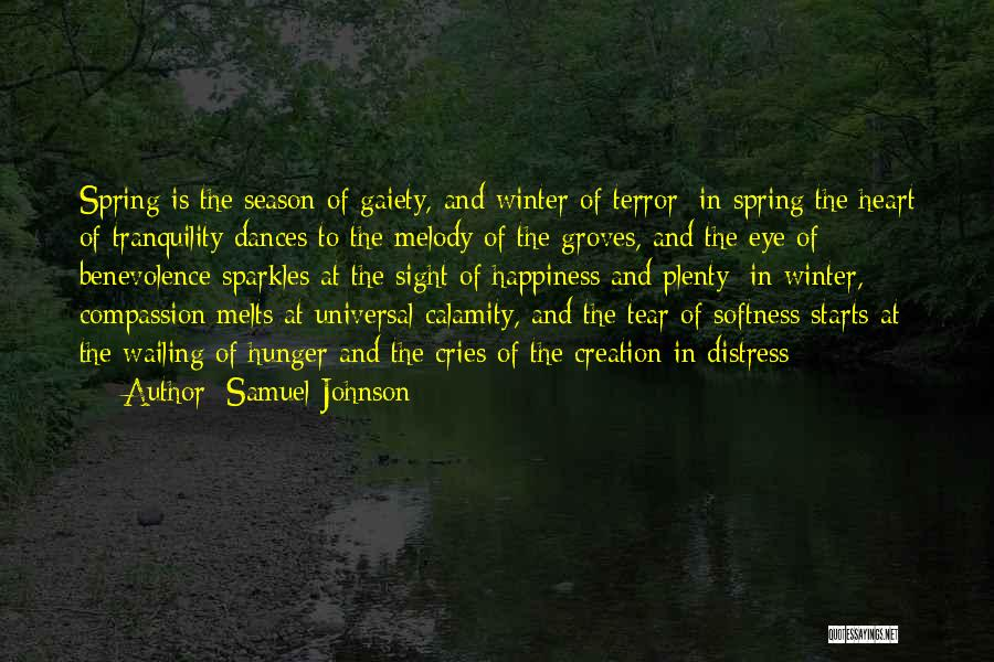 My Heart Melts Quotes By Samuel Johnson