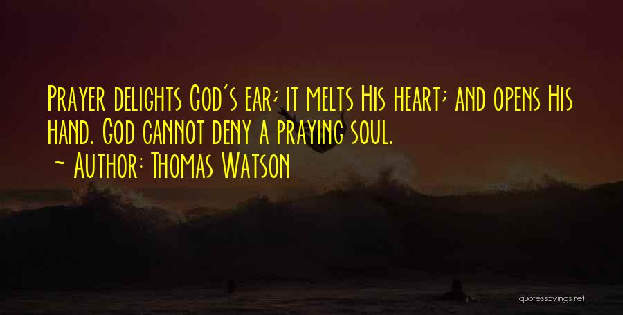 My Heart Melts Quotes By Thomas Watson