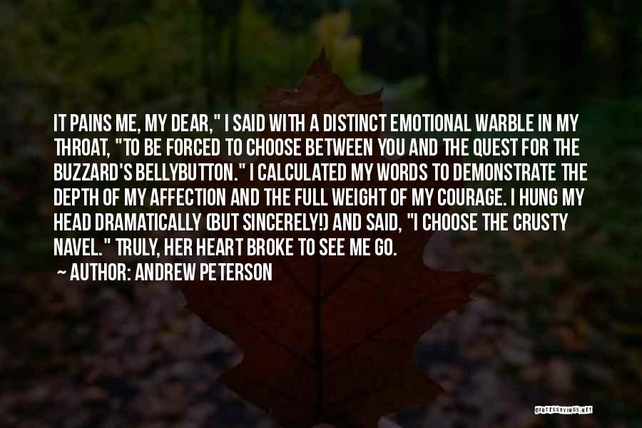 My Heart Pains Quotes By Andrew Peterson