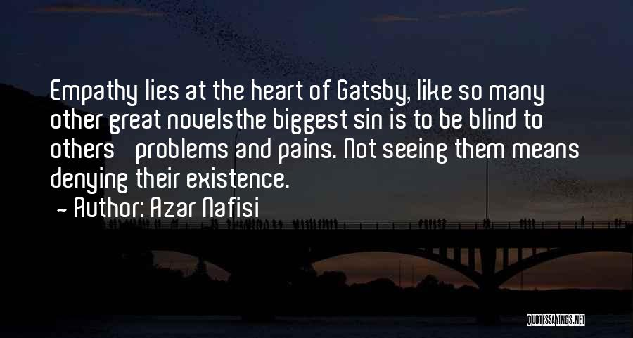 My Heart Pains Quotes By Azar Nafisi