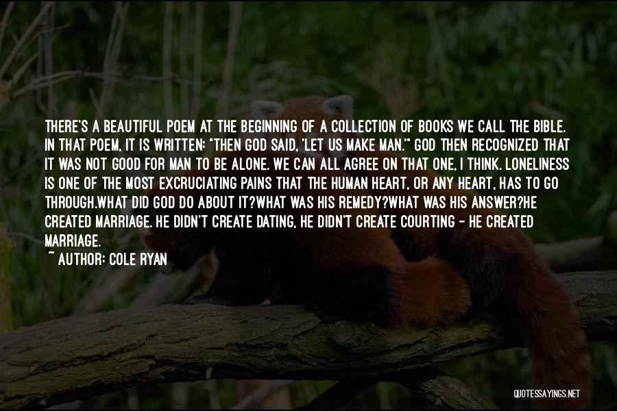 My Heart Pains Quotes By Cole Ryan