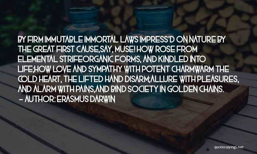 My Heart Pains Quotes By Erasmus Darwin