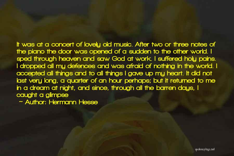 My Heart Pains Quotes By Hermann Hesse