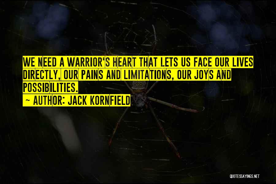 My Heart Pains Quotes By Jack Kornfield