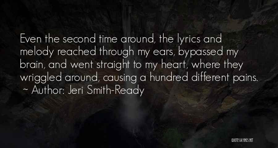 My Heart Pains Quotes By Jeri Smith-Ready