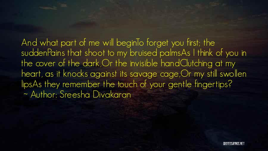 My Heart Pains Quotes By Sreesha Divakaran