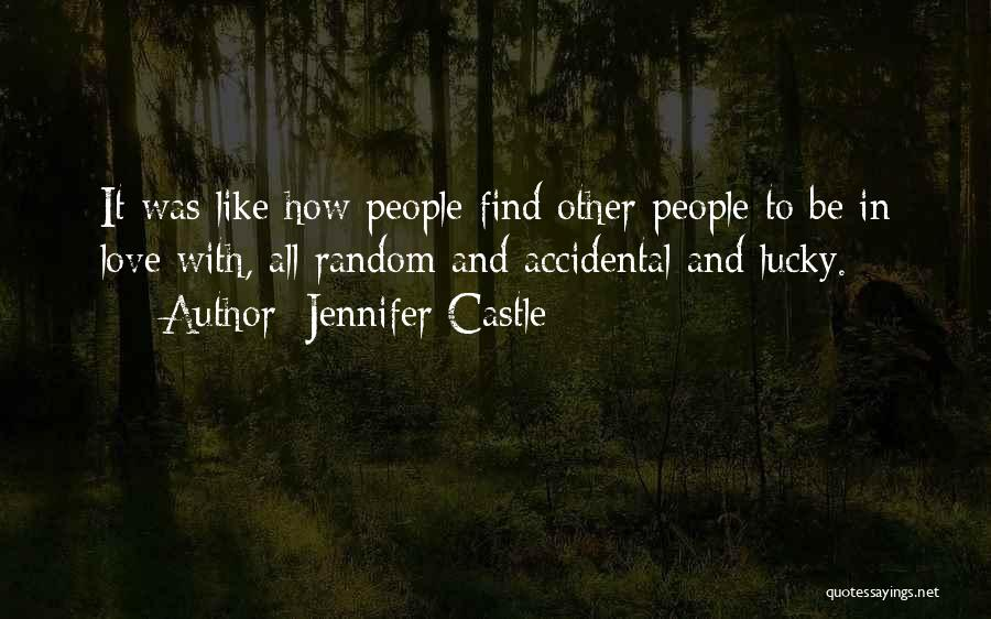 My Home Is My Castle Quotes By Jennifer Castle