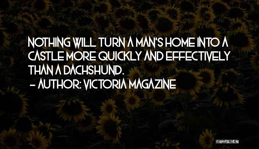 My Home Is My Castle Quotes By Victoria Magazine