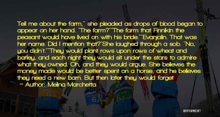 My Horse Died Quotes By Melina Marchetta