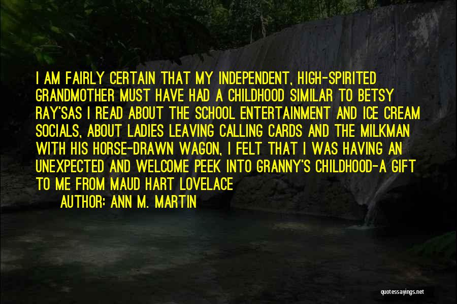 My Horse Quotes By Ann M. Martin