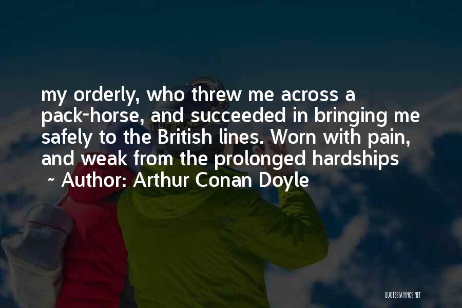 My Horse Quotes By Arthur Conan Doyle