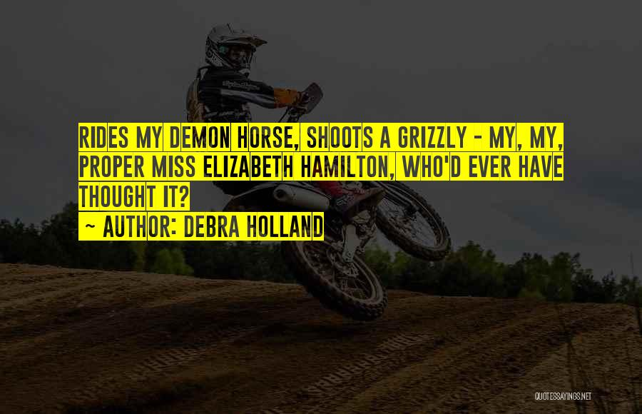 My Horse Quotes By Debra Holland