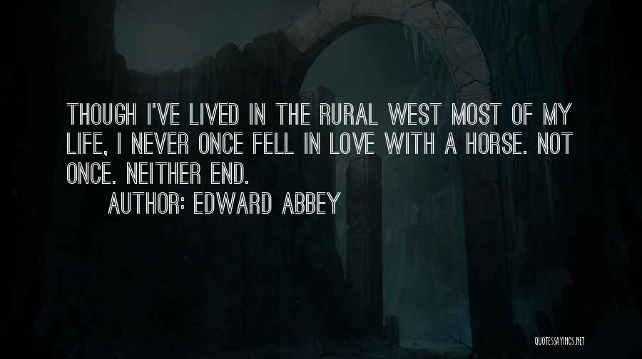 My Horse Quotes By Edward Abbey
