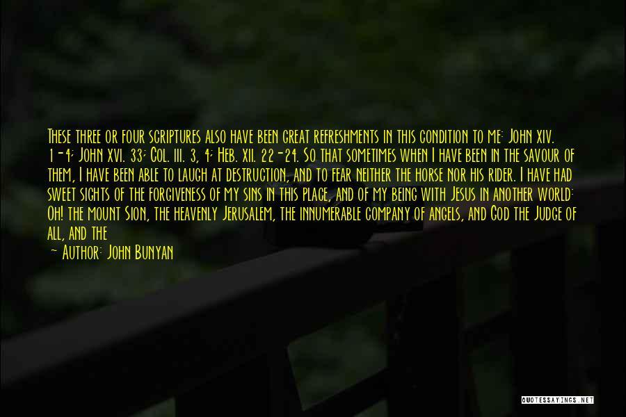 My Horse Quotes By John Bunyan