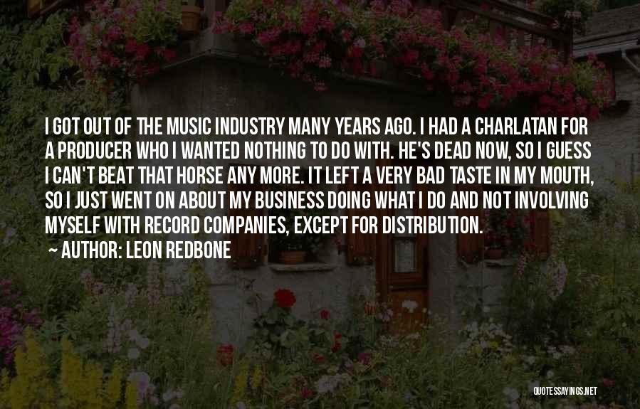 My Horse Quotes By Leon Redbone