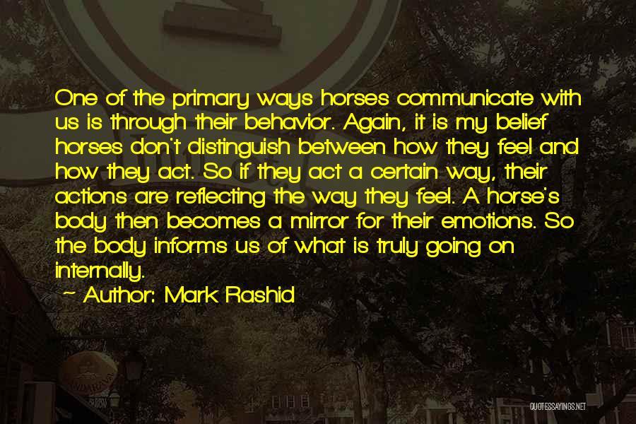 My Horse Quotes By Mark Rashid