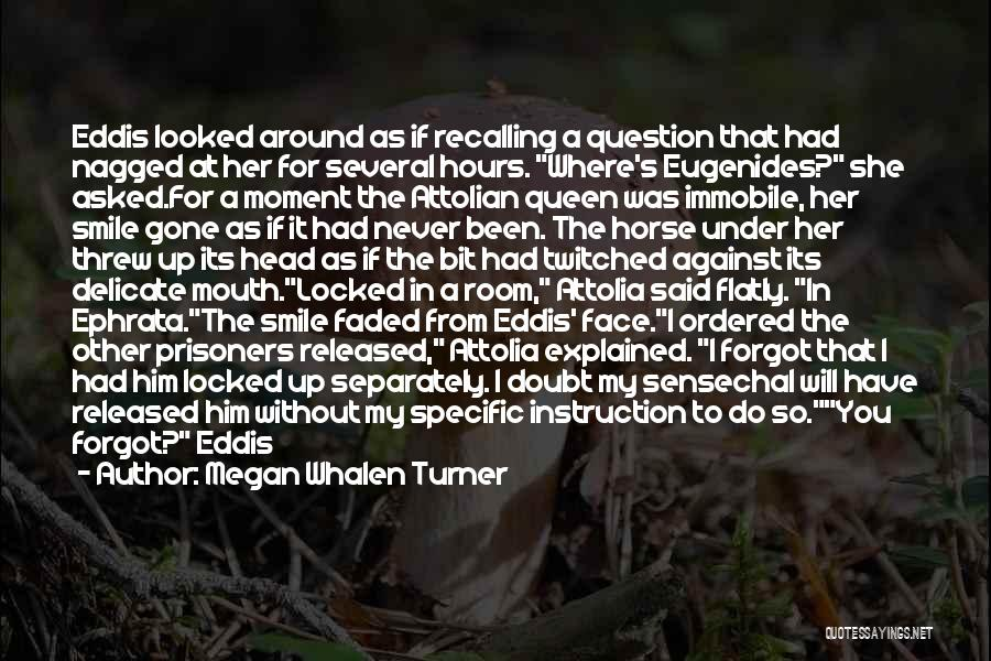 My Horse Quotes By Megan Whalen Turner