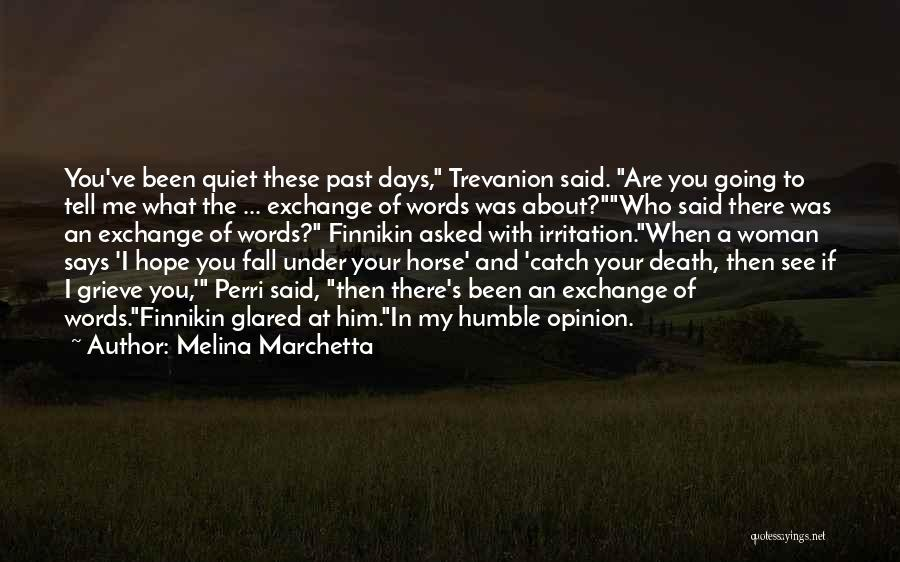 My Horse Quotes By Melina Marchetta