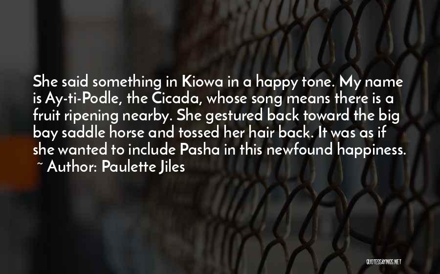 My Horse Quotes By Paulette Jiles