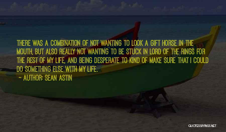 My Horse Quotes By Sean Astin