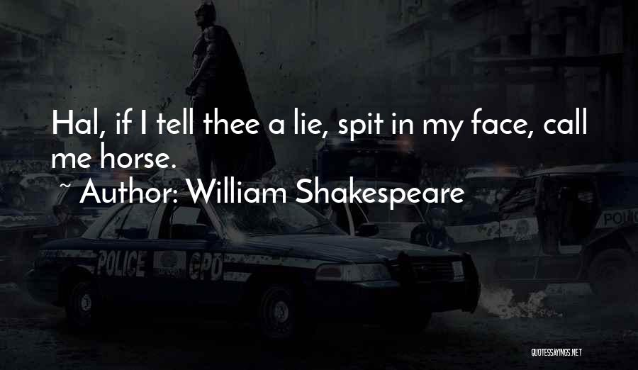 My Horse Quotes By William Shakespeare