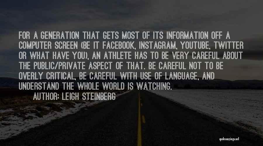 My Instagram Public Quotes By Leigh Steinberg