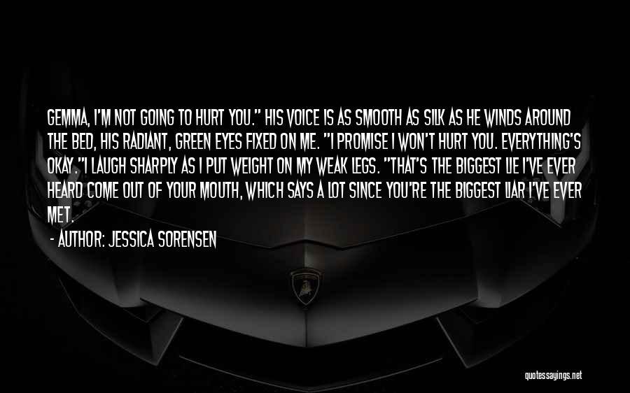 My Legs Hurt Quotes By Jessica Sorensen