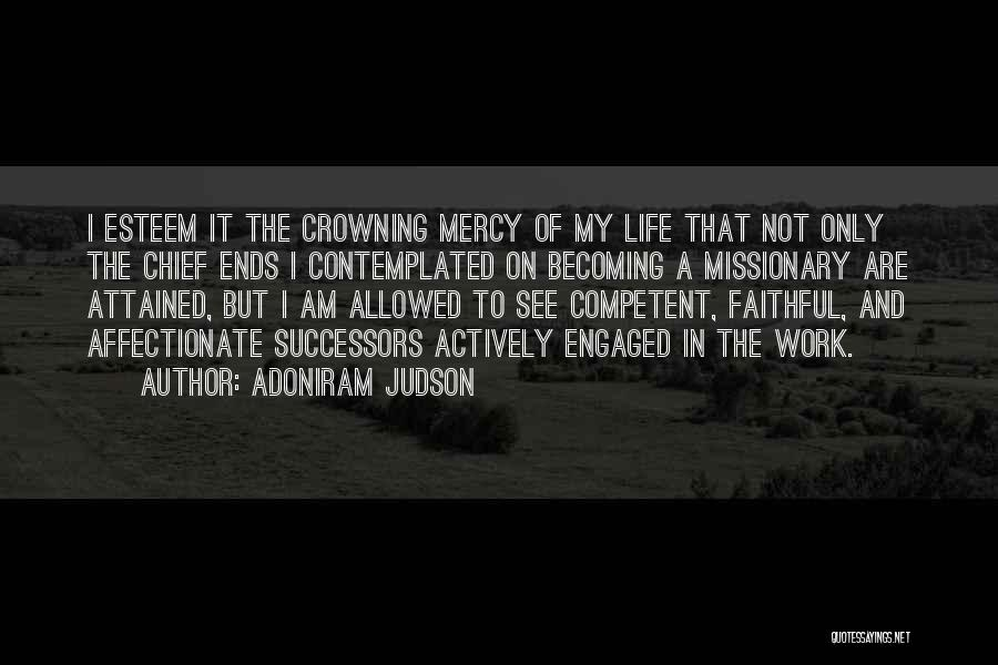 My Life Ends Quotes By Adoniram Judson