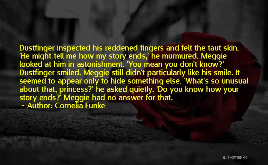 My Life Ends Quotes By Cornelia Funke