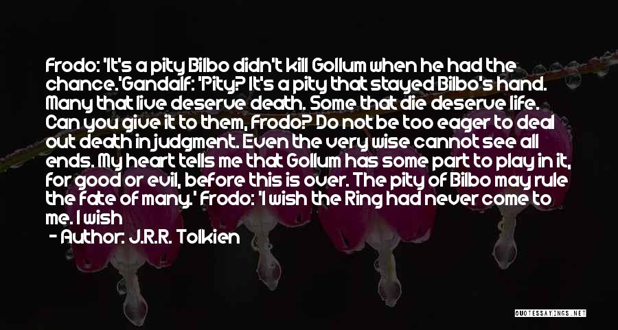 My Life Ends Quotes By J.R.R. Tolkien