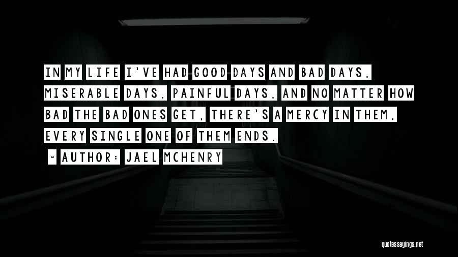 My Life Ends Quotes By Jael McHenry