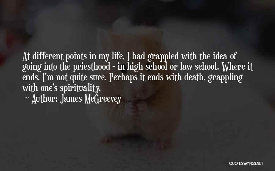 My Life Ends Quotes By James McGreevey