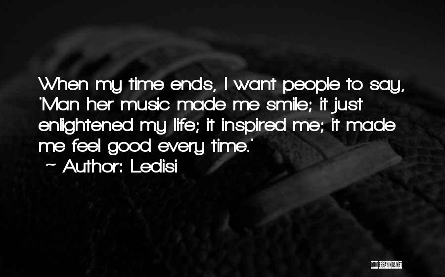 My Life Ends Quotes By Ledisi