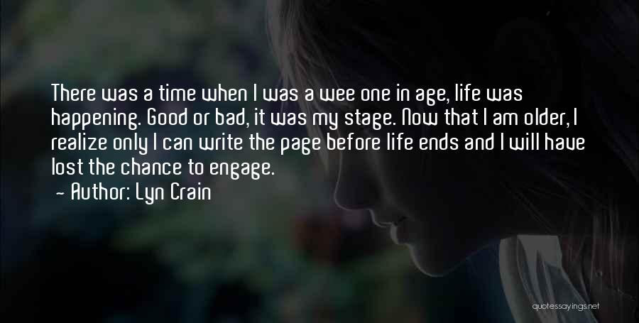 My Life Ends Quotes By Lyn Crain