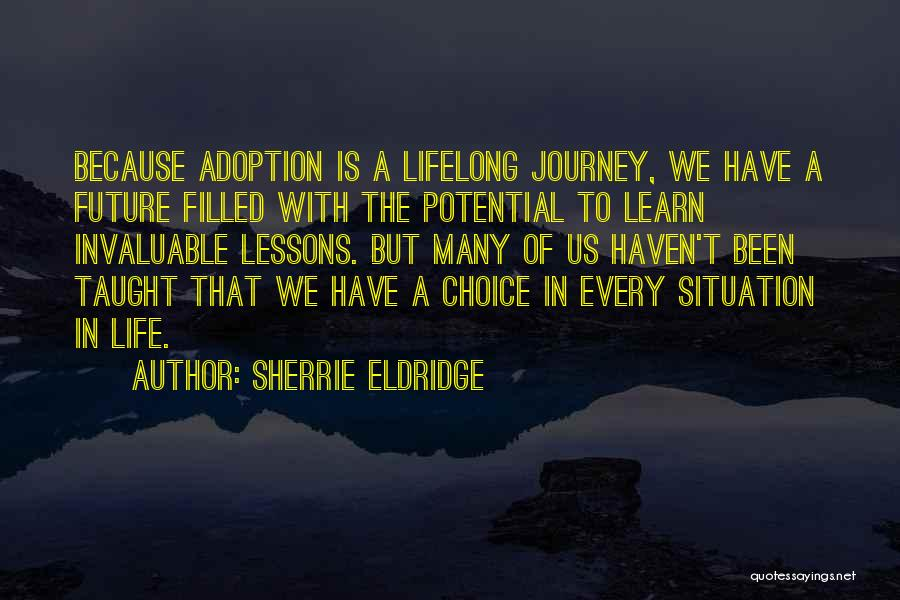 My Life Goes On Without You Quotes By Sherrie Eldridge